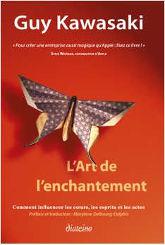 Guy Kawasaki - art de l'enchantement